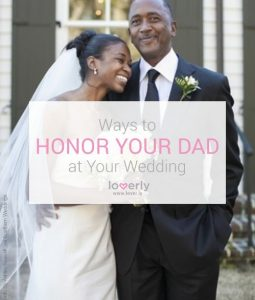 Honor Your Dad at Your Wedding